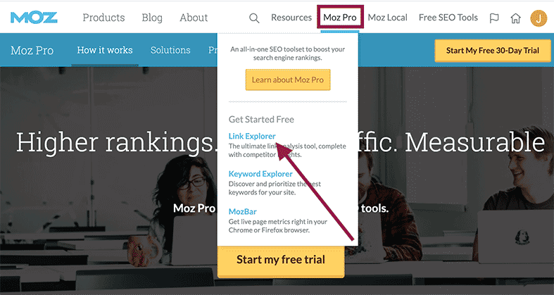 "Head back to Moz.com and create a free Moz account. From there, head to the Moz Pro section and click on ""Link Explorer""."